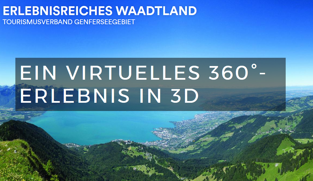 Virtuelle Waadtland-Reise